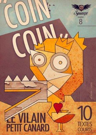 Coin coin le vilain petit canard: Squeeze n°8