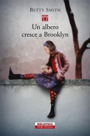 Un albero cresce a Brooklyn by Betty  Smith