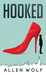 Hooked by A.D. Wolf