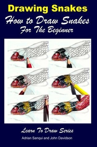 Drawing Snakes - How to Draw Snakes For the Beginner: Volume 34
