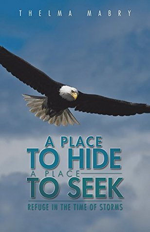 A Place to Hide a Place to Seek: Refuge In The Time of Storms