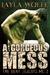 A Gorgeous Mess (The Bent Zealots MC, #2)