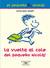 La vuelta al cole (Histoires inédites du Petit Nicolas, #1)