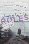 Playing by the Rules (Secrets and Lies, #1)