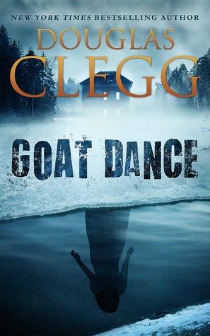 Goat Dance by Douglas Clegg