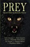 Prey: Seven Tales of Beastly Terror