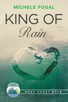 King of Rain by Michele Fogal