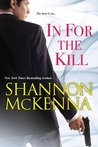 In For the Kill by Shannon McKenna
