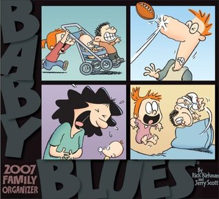 Baby Blues Family Organizer 2007 Wall Calendar