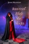 Innocent While She Sleeps (A Tale of Vampires, #3)