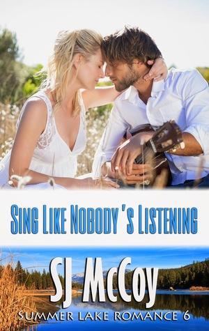Sing Like Nobody's Listening (Summer Lake, #6)