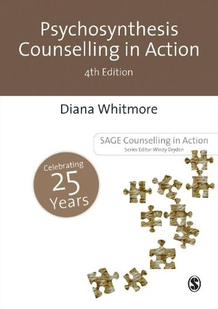 Psychosynthesis Counselling in Action (Counselling in Action series)