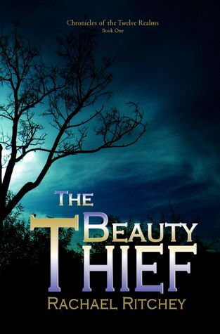 The Beauty Thief (Twelve Realms, 1)