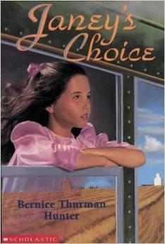 Janey's Choice by Bernice Thurman Hunter
