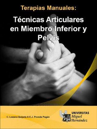 Técnicas Articulares en Miembro Inferior y Pelvis