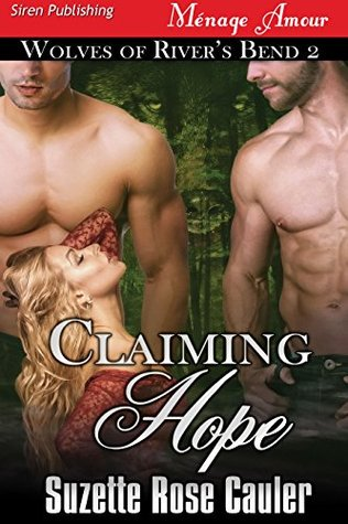 Claiming Hope [Wolves of Rivers Bend 2](Wolves of Rivers Bend 2) EPUB