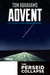 Advent (The Perseid Collapse; Pilgrimage Series #3)