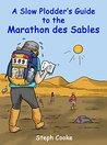 A Slow Plodder's Guide to the Marathon des Sables