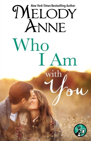 Who I Am with You (Unexpected Heroes, #1.5)