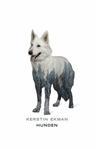 Hunden by Kerstin Ekman