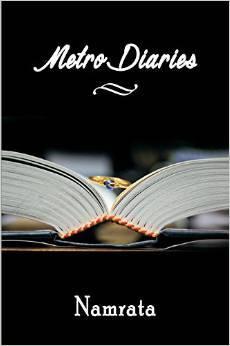 Metro Diaries