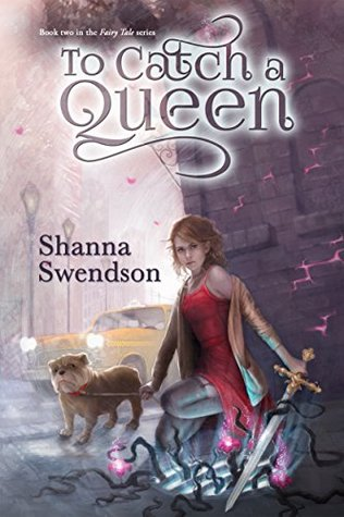 To Catch a Queen(Fairy Tale 2)