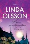 Kun mustarastas laulaa by Linda Olsson