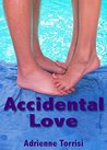 Accidental Love (Accidental Crush, #2)