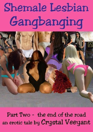 Shemale Lesbian Gangbanging