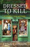 Dressed to Kill by Lynn Cahoon