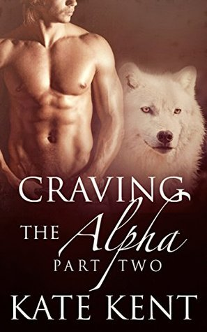 Craving the Alpha: Part Two