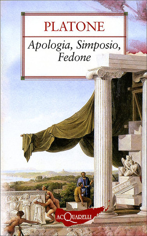 Apologia/Simposio/Fedone
