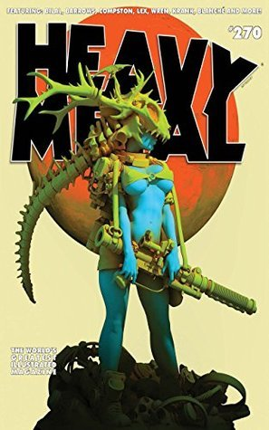 Heavy Metal Magazine #270 (Heavy Metal Magazine: 270)
