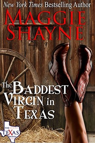 The Baddest Virgin in Texas (The Texas Brands, #2)