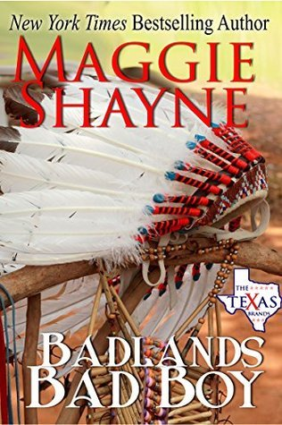 Badlands Bad Boy (The Texas Brands, #3)