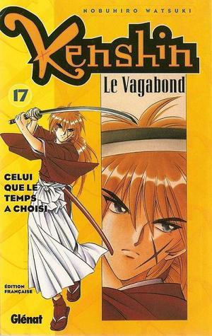 Kenshin Le Vagabond, Tome 17: Celui que le temps a choisi