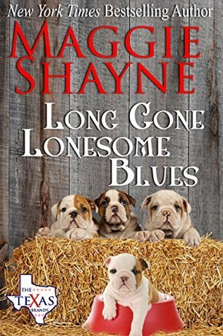 Long Gone Lonesome Blues (The Texas Brands, #4)