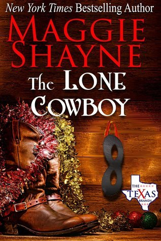 The Lone Cowboy (The Texas Brand, #5)