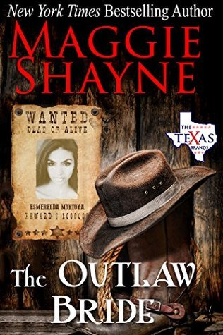 The Outlaw Bride (The Texas Brand, #7)