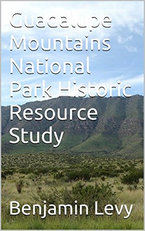 Guadalupe Mountains National Park Historic Resource Study