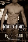 Rode Hard by Lorelei James