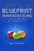 Blueprint Homeschooling by Amy Knepper