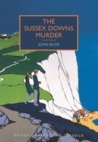 The Sussex Downs Murder by John Bude