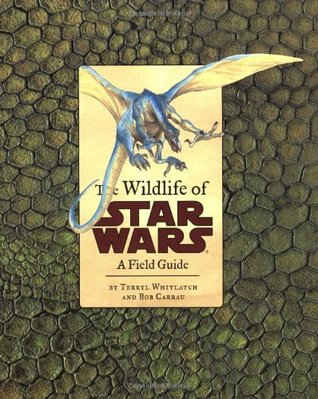 The Wildlife of Star Wars by Terryl Whitlatch