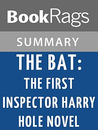 The Bat: The First Inspector Harry Hole Novel by Jo Nesbo l Summary & Study Guide