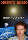 Deserto rosso - Ritorno a casa by Rita Carla Francesca Montic...