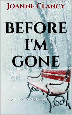 Before I'm Gone (The Night Killer, #2)