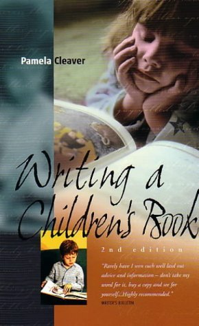 Writing A Children's Book 2e: How to Write for Children and Get Published
