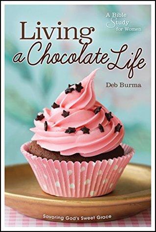 Living a Chocolate Life