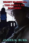 The Ghoul of Socorro (Night Marshal Book 4)